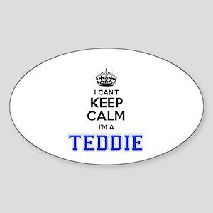 I can't keep calm Im TEDDIE Sticker