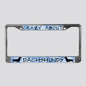Crazy About Dachshunds License Plate Frame