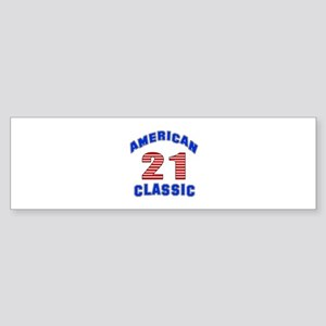 American Classic 21 Birthday Sticker (Bumper)