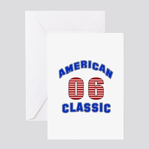 American Classic 06 Birthday Greeting Card