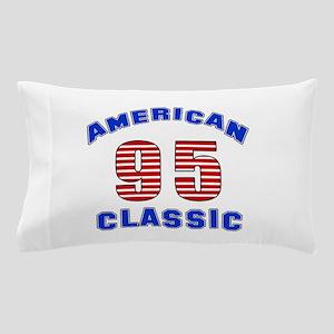 American Classic 95 Birthday Pillow Case