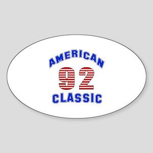 American Classic 92 Birthday Sticker (Oval)
