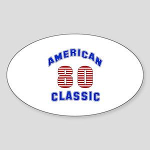 American Classic 80 Birthday Sticker (Oval)