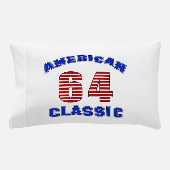 American Classic 64 Birthday Pillow Case