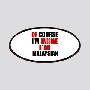 Of Course I Am Malaysian Patch
