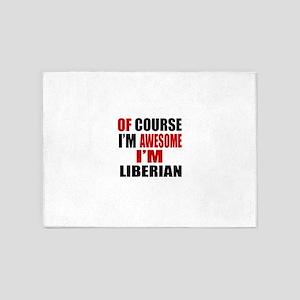 Of Course I Am Liberian 5'x7'Area Rug