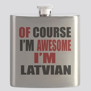 Of Course I Am Latvian Flask