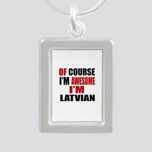 Of Course I Am Latvian Silver Portrait Necklace