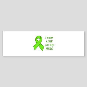 Wear Lime For My Hero Bumper Sticker