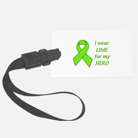 Wear Lime For My Hero Luggage Tag