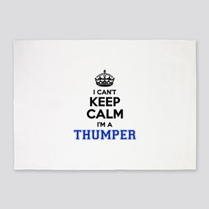 I can't keep calm Im THUMPER 5'x7'Area Rug