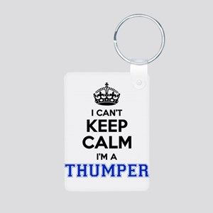 I can't keep calm Im THUMPER Keychains