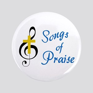 Songs Of Praise Button