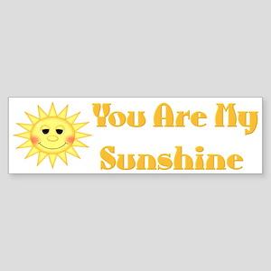 You are My Sunshine Bumper Sticker