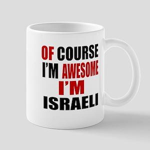 Of Course I Am Israeli Mug