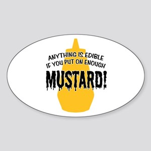 Put on Enough Mustard Oval Sticker