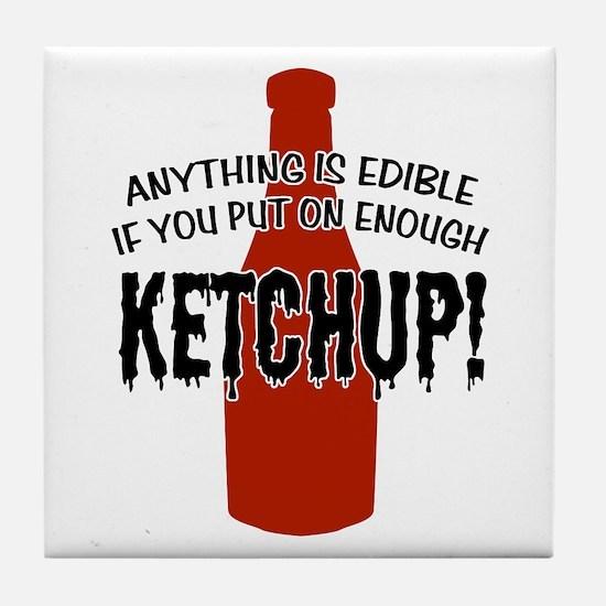 Put on Enough Ketchup Tile Coaster