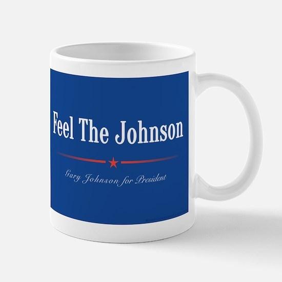 Feel the Johnson Campaign Sign Mugs