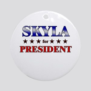 SKYLA for president Ornament (Round)