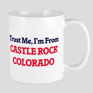 Trust Me, I'm from Castle Rock Colorado Mugs