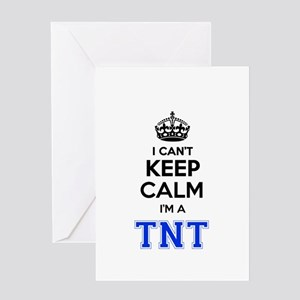I can't keep calm Im TNT Greeting Cards