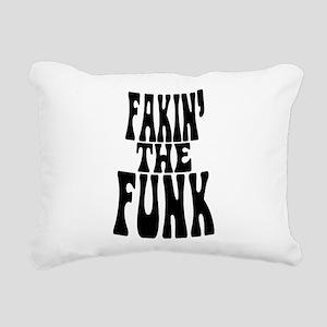 Fakin' the Funk Rectangular Canvas Pillow
