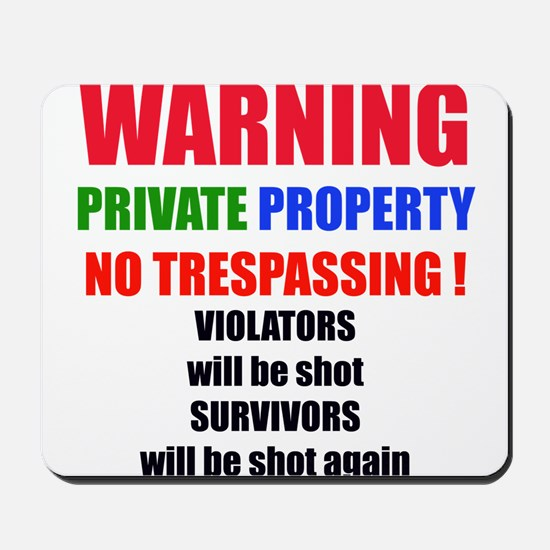 WARNING PRIVATE PROPERTY Mousepad