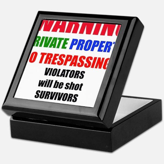 WARNING PRIVATE PROPERTY Keepsake Box