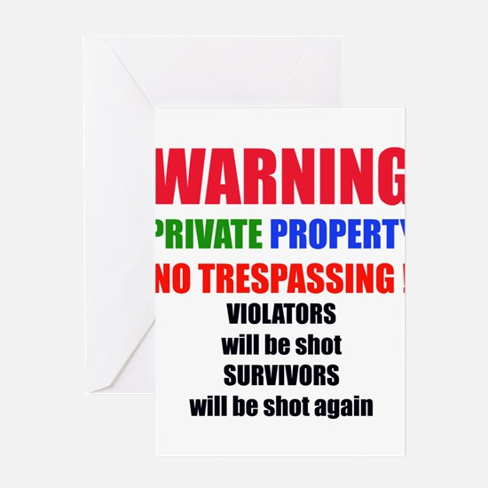 WARNING PRIVATE PROPERTY Greeting Card