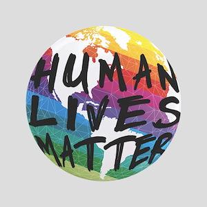 Human Lives Matter! Button