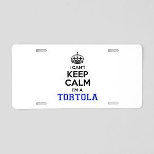 I can't keep calm Im TORTOL Aluminum License Plate