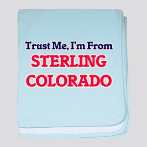 Trust Me, I'm from Sterling Colorado baby blanket