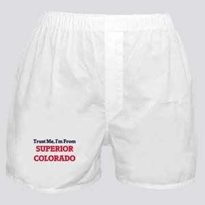 Trust Me, I'm from Superior Colorado Boxer Shorts