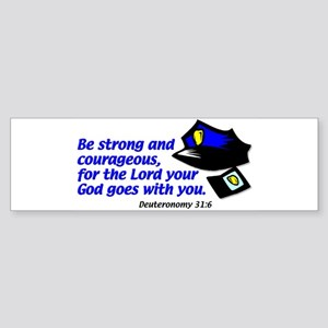 Deuteronomy 31:6 Bumper Sticker