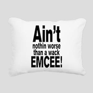 Ain't nothin worse than a wack EMCEE! Rectangular