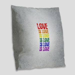 Love is Love is Love Burlap Throw Pillow
