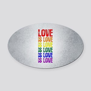 Love is Love is Love Oval Car Magnet
