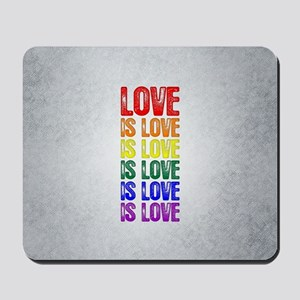 Love is Love is Love Mousepad