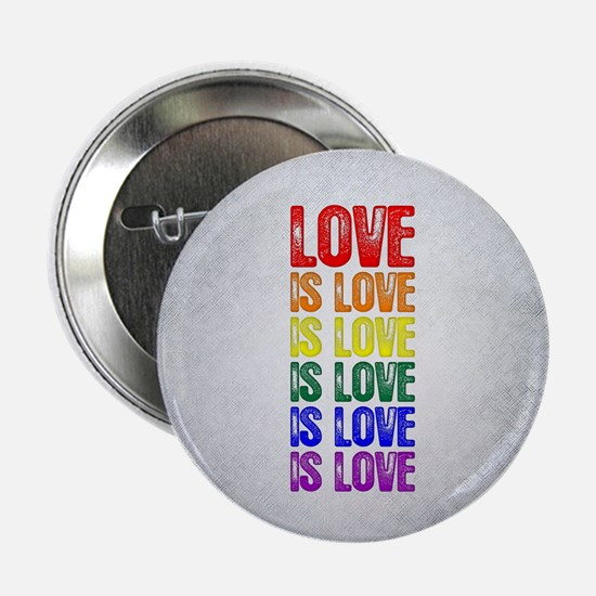 "Love is Love is Love 2.25"" Button"