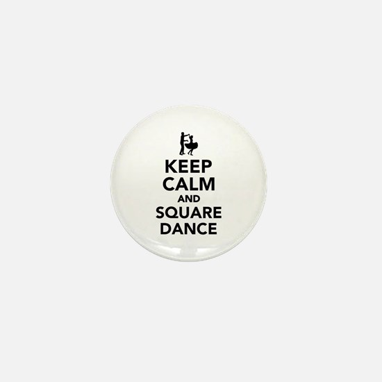 Keep calm and square dance Mini Button
