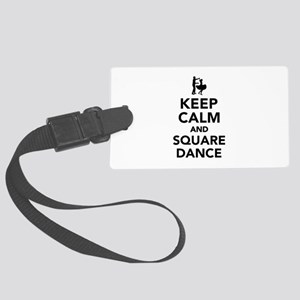 Keep calm and square dance Large Luggage Tag