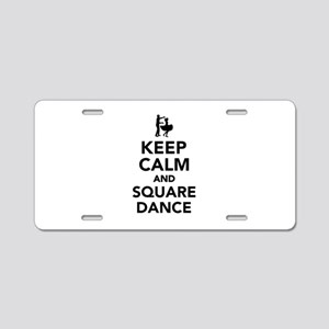 Keep calm and square dance Aluminum License Plate