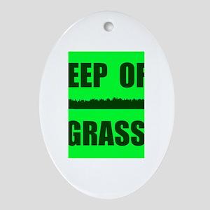 KEEP OFF GRASS Oval Ornament