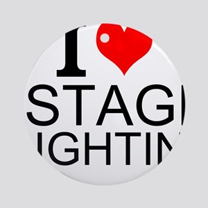 I Love Stage Lighting Round Ornament