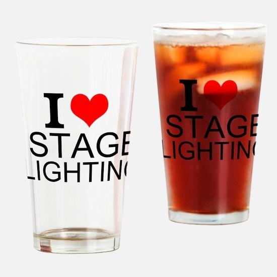 I Love Stage Lighting Drinking Glass