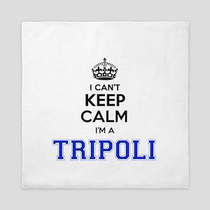 I can't keep calm Im TRIPOLI Queen Duvet