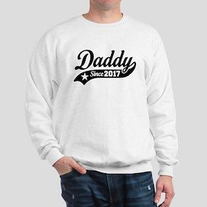 Daddy Since 2017 Sweatshirt