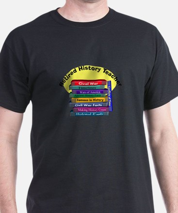 Retired History Teacher.PNG T-Shirt