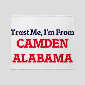 Trust Me, I'm from Camden Alabama Throw Blanket