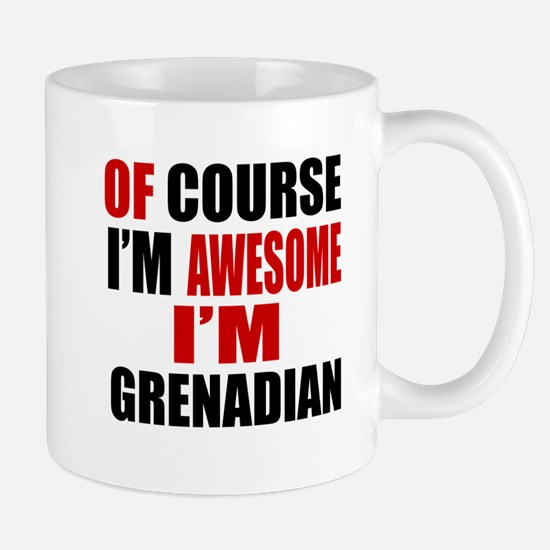 Of Course I Am Grenadian Mug